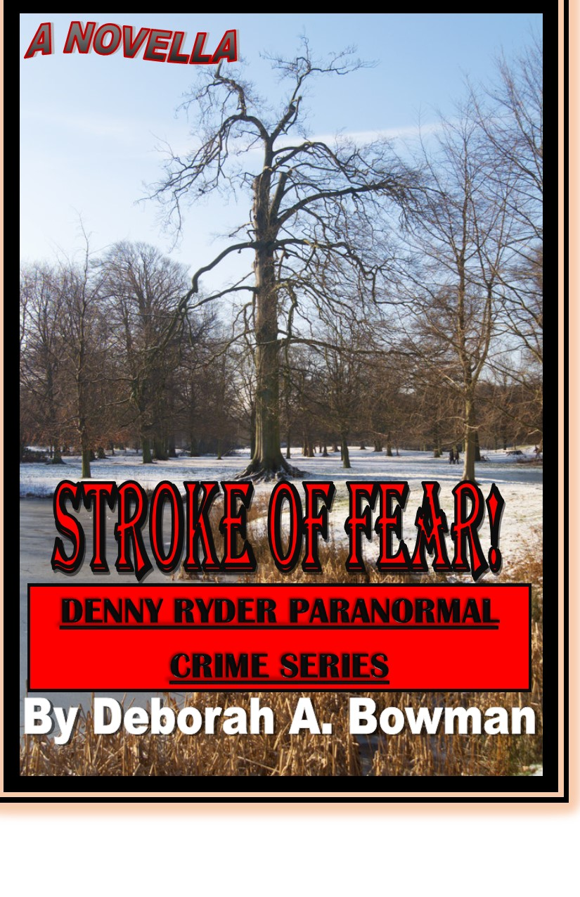 Stroke of Fear! (Denny Ryder Paranormal Crime Series